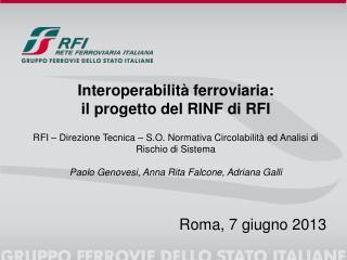 Interoperabilità ferroviaria:  il progetto del RINF di RFI