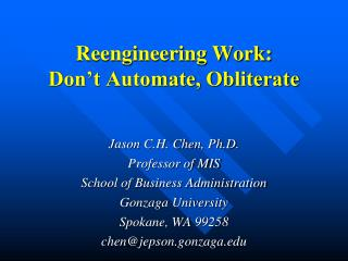 Reengineering Work: Don't Automate, Obliterate
