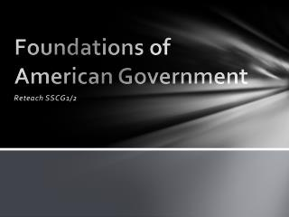 Foundations of American Government