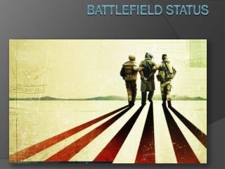 Battlefield Status
