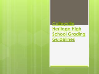 Colleyville Heritage High School Grading Guidelines