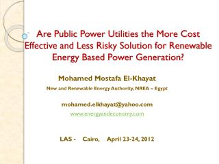 Mohamed Mostafa El-Khayat New and Renewable Energy Authority, NREA – Egypt