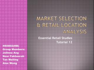 Market selection & Retail Location Analysis