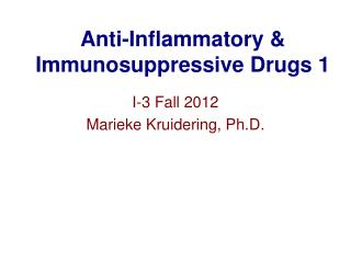 Anti-Inflammatory & Immunosuppressive Drugs 1