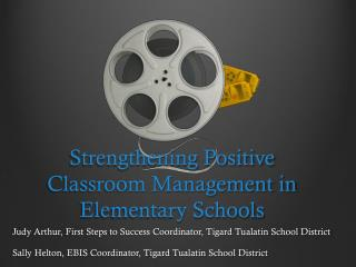 Strengthening Positive Classroom Management in Elementary Schools