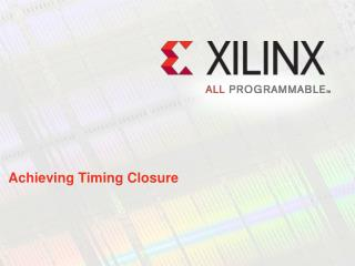 Achieving Timing Closure