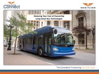 Reducing Your Cost of Ownership using Smart Bus Technologies