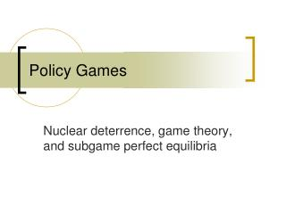 Policy Games