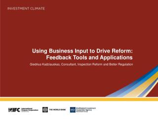 Using Business Input to Drive Reform: Feedback Tools and Applications