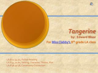 Tangerine by:  Edward Bloor