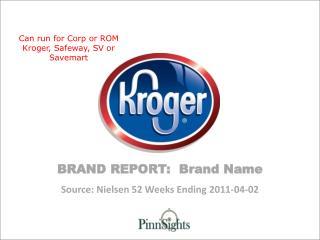 Source: Nielsen 52 Weeks Ending  2011-04-02