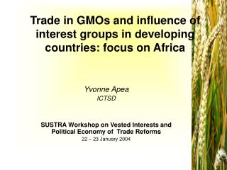 Trade in GMOs and influence of interest groups in developing countries: focus on Africa