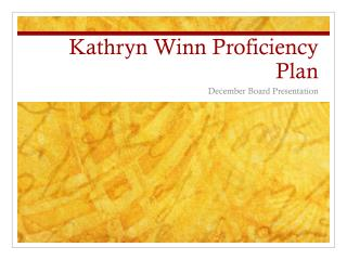 Kathryn Winn Proficiency Plan