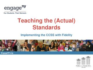 Teaching the  (Actual) Standards