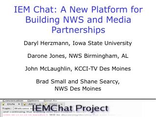 IEM Chat: A New Platform for Building NWS and Media Partnerships