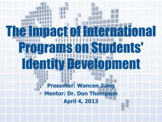 The Impact of International Programs on Students' Identity Development