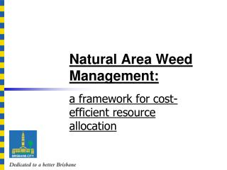 Natural Area Weed Management: