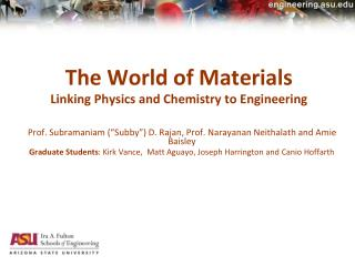 The World of Materials Linking Physics and Chemistry to Engineering