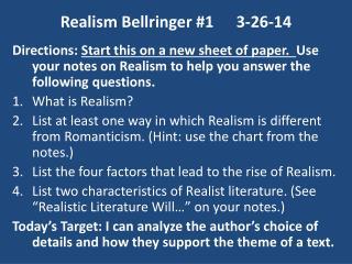 Realism Bellringer #13-26-14