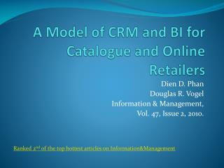 A Model of CRM and BI for Catalogue and Online Retailers