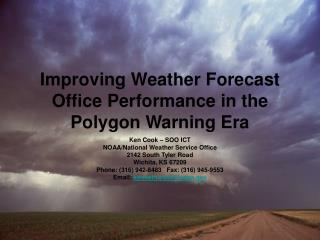 Improving Weather Forecast Office Performance in the Polygon Warning Era