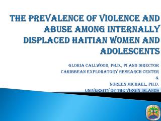 The Prevalence of Violence and Abuse Among Internally Displaced Haitian Women and Adolescents