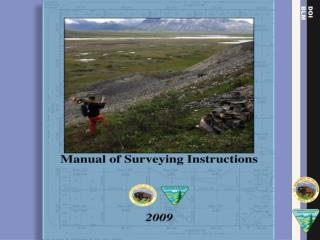 The  Manual of Surveying Instructions and the Practice of Land Surveying in South Dakota