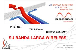SU BANDA  LARGA  WIRELESS