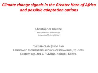 Climate change signals in the Greater Horn of Africa and possible adaptation options