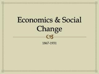 Economics & Social Change