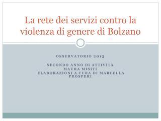 La rete dei servizi contro la violenza di genere di Bolzano
