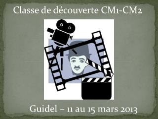 Classe de découverte CM1-CM2
