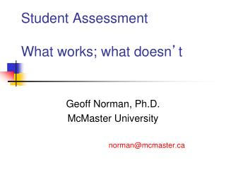 Student Assessment What works; what doesn ' t