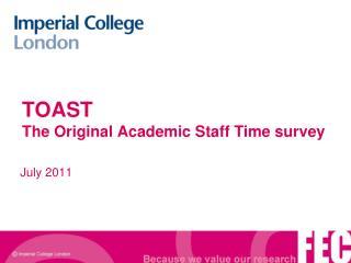 TOAST  The Original Academic Staff Time survey
