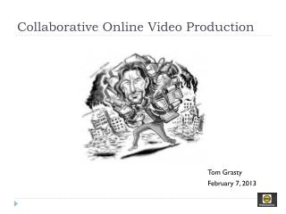 Collaborative Online Video Production