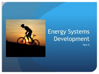 Energy Systems Development