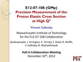 E12-07-108 : ( GMp ) Precision Measurement of the Proton Elastic Cross  Section at  High  Q 2
