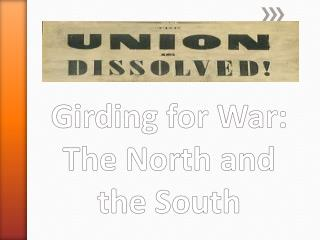 Girding for War: The North and the South
