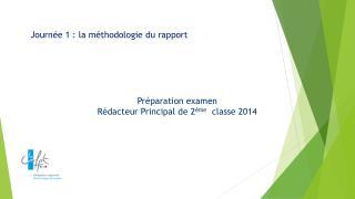 Préparation examen Rédacteur Principal de 2 ème   classe 2014