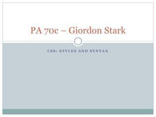 PA 70c – Giordon Stark