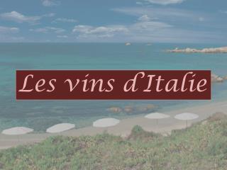 Les vins d'Italie