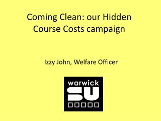 Coming Clean: our Hidden Course Costs campaign