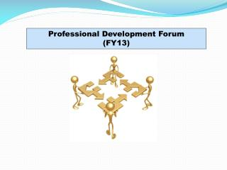 Professional Development Forum (FY13)