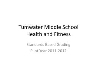 Tumwater Middle School Health and Fitness