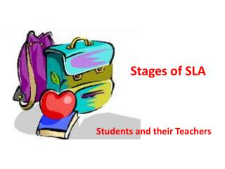 Stages of SLA
