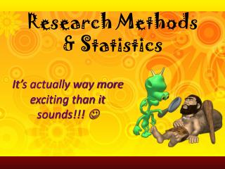 Research Methods & Statistics