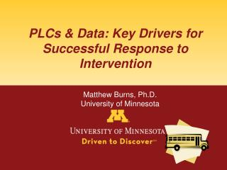 PLCs & Data: Key Drivers for Successful Response to Intervention