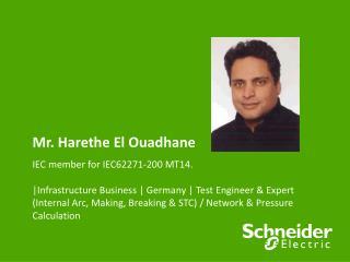 Mr. Harethe El Ouadhane