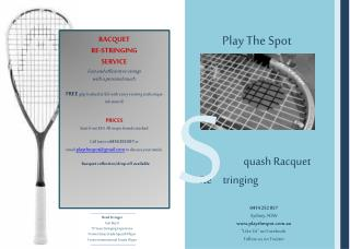 quash Racquet       Re      tringing