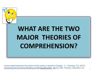 What are the two major  theories of comprehension?